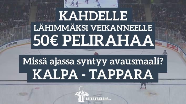 Avausmaalikilpailu peliin KalPa-Tappara