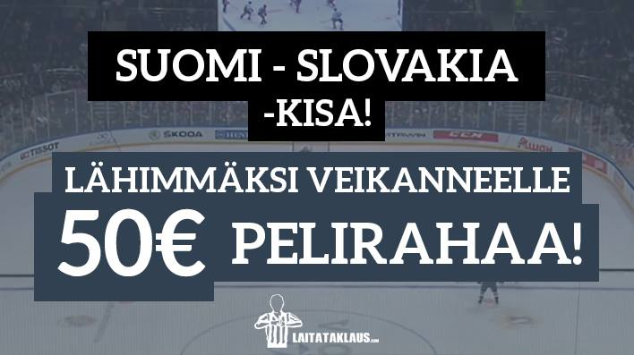 Slovakia - Suomi -KISA! – lähimmäksi veikanneelle 50€ pelirahaa