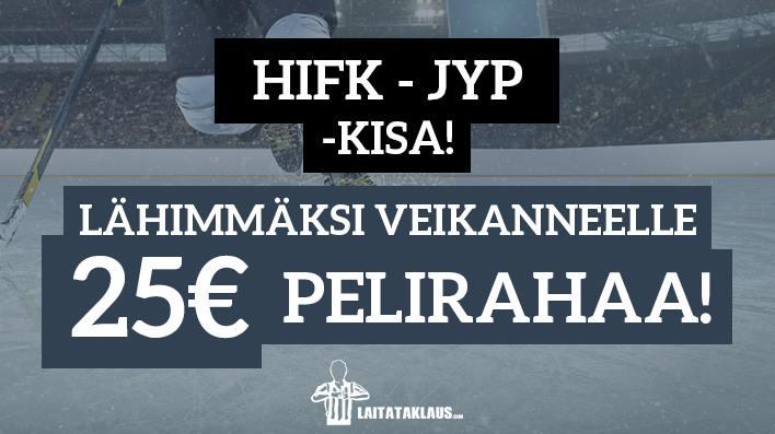 HIFK - JYP -KISA! Lähimmäksi veikanneelle 25€ pelirahaa