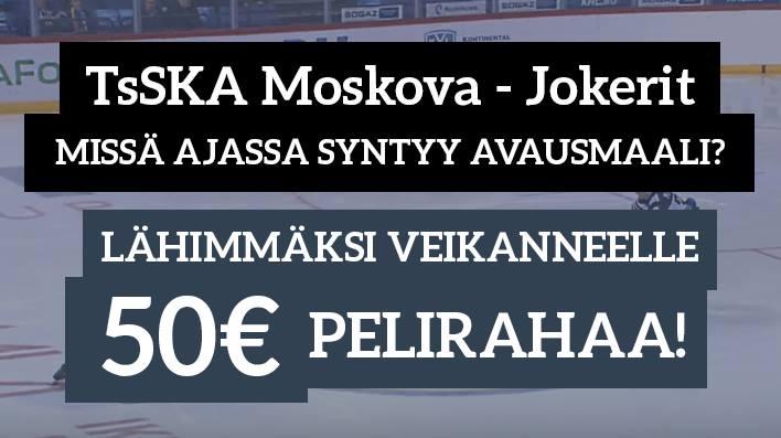 TsSKA Moskova - Jokerit -KISA! Lähimmäksi veikanneelle 50€ pelirahaa