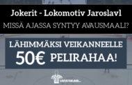 Jokerit - Lokomotiv -KISA! Lähimmäksi veikanneelle 50€ pelirahaa