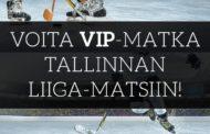 Superkisa! Voita kahden hengen VIP-matka Tallinnan Liiga-peliin!