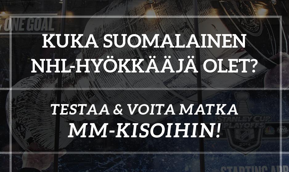 Testaa, kuka suomalainen NHL-hyökkääjä olet ja voita matka lätkän MM-kisoihin!