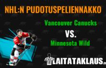 NHL:n pudotuspeliennakko: Vancouver Canucks - Minnesota Wild