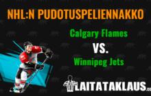 NHL:n pudotuspeliennako: Calgary Flames - Winnipeg Jets